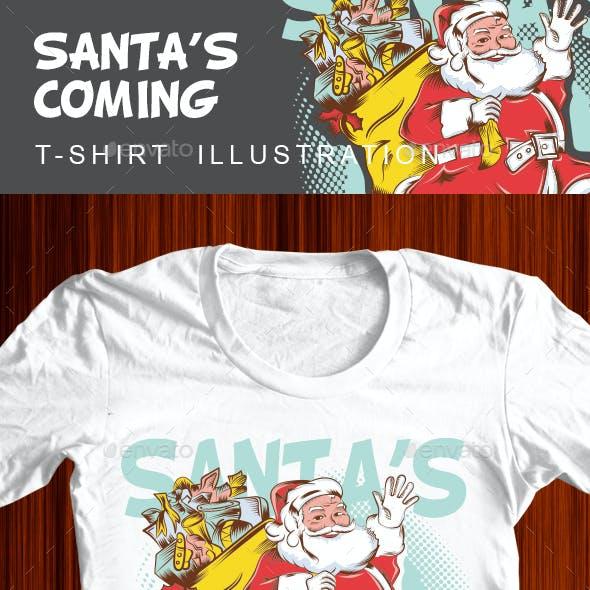 Santa's Coming Tshirt Illustration