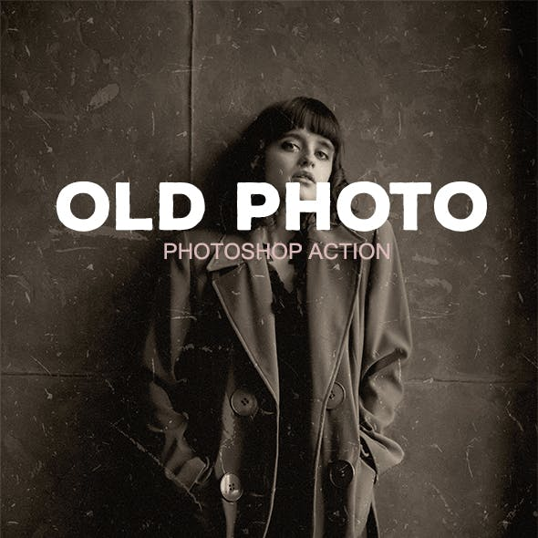 Old Photo - Photoshop Action #51