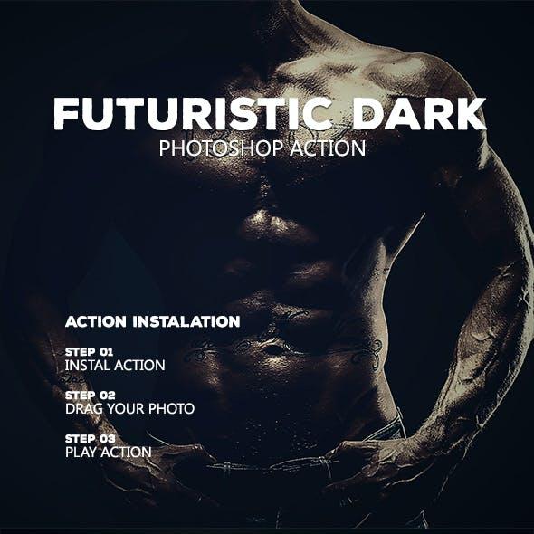 Futuristic Dark  - Photoshop Action #50