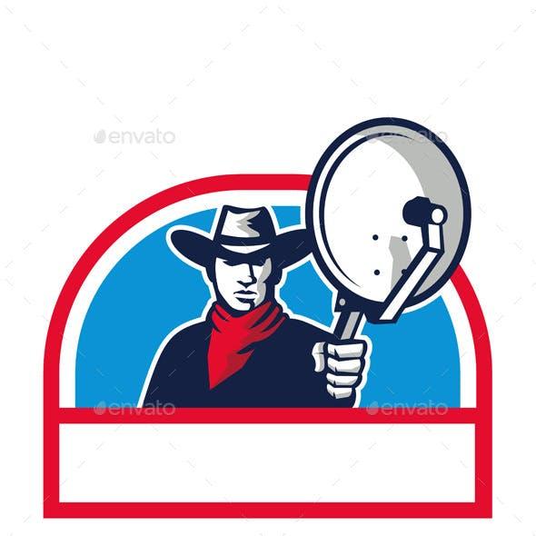 Cowboy Aiming Satellite Dish Half Circle Retro