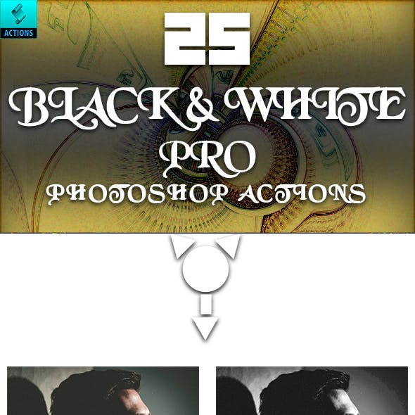 25 Black & White PRO Photoshop Actions