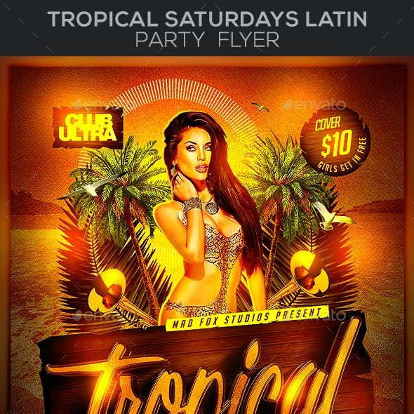 Tropical Saturdays Latin Party Flyer