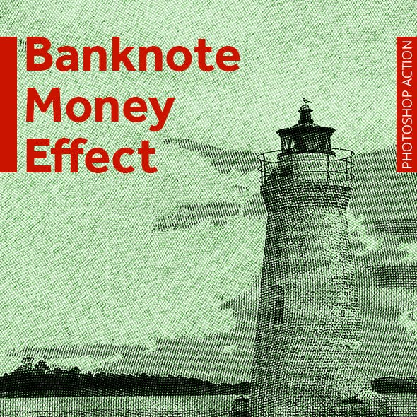 Banknote Money Effect - Professional Photoshop Action