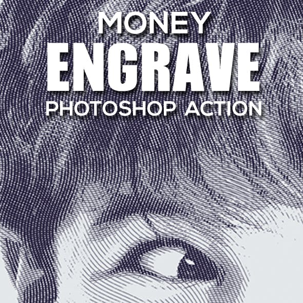 Money Engrave Photoshop Action