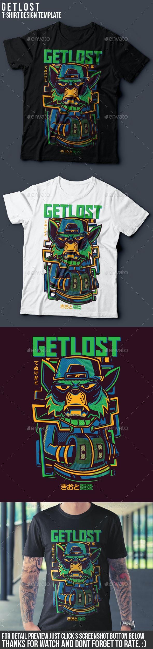 Get Lost T-Shirt Design - Funny Designs