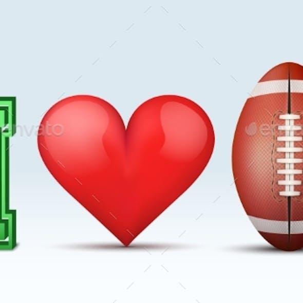 Love Football Inscription.