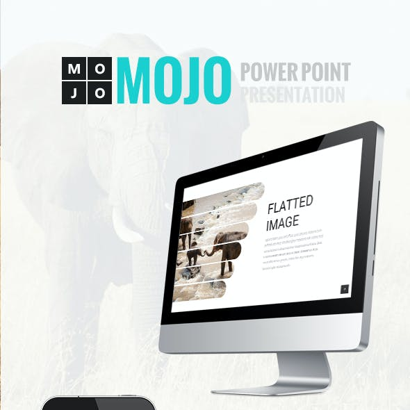 Mojo Power Point Presentation
