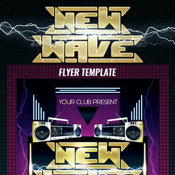 New Wave 2 Flyer Template