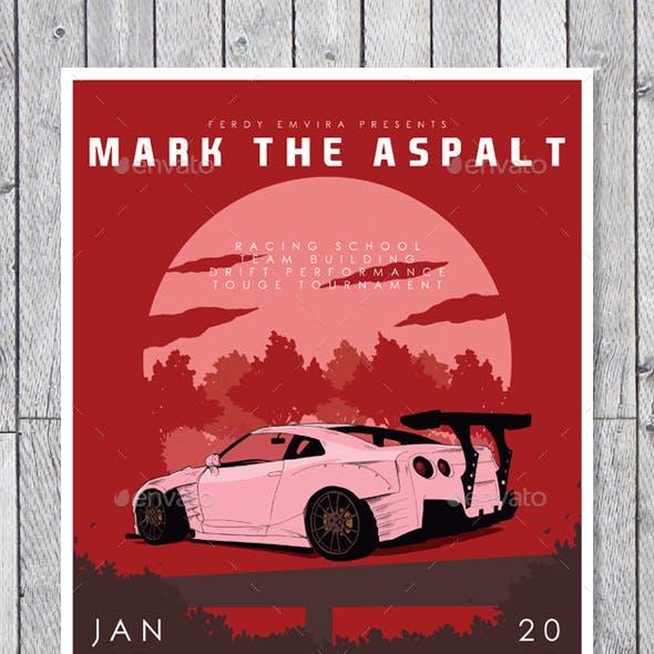 Mark the Aspalt Illustrated Flyer Poster