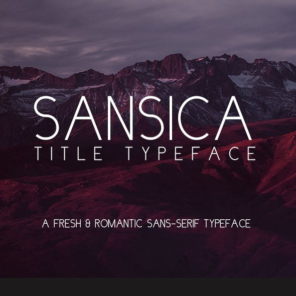 Sansica Title Typeface - A Fresh and Romantic font