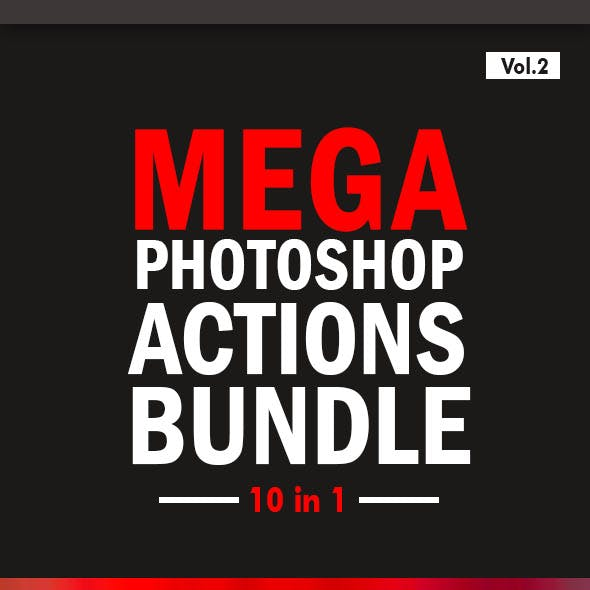 Mega Photoshop Actions Bundle 10in1 - Vol.2