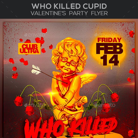 Who Killed Cupid Valentine's Party Flyer
