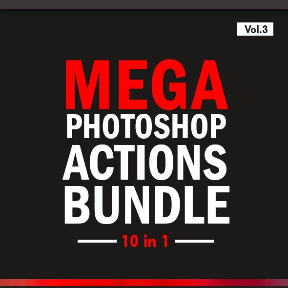 Mega Photoshop Actions Bundle 10in1 - Vol.3