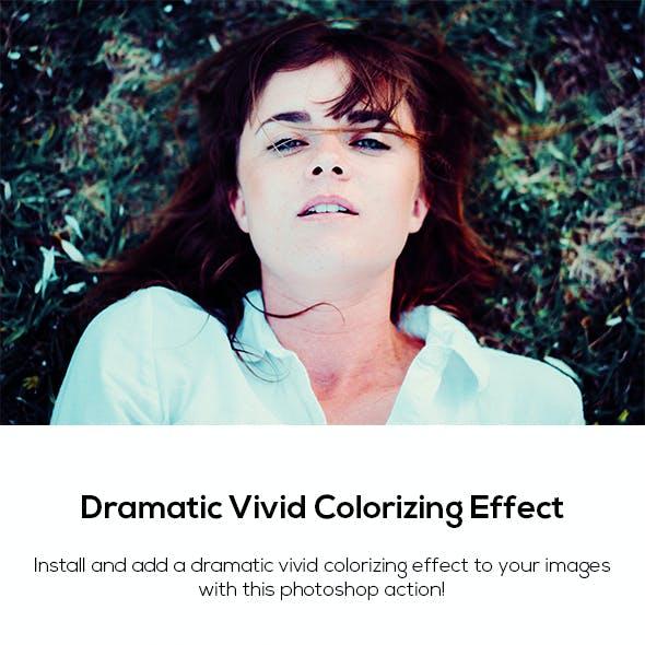 Dramatic Vivid Colorizing Effect Action