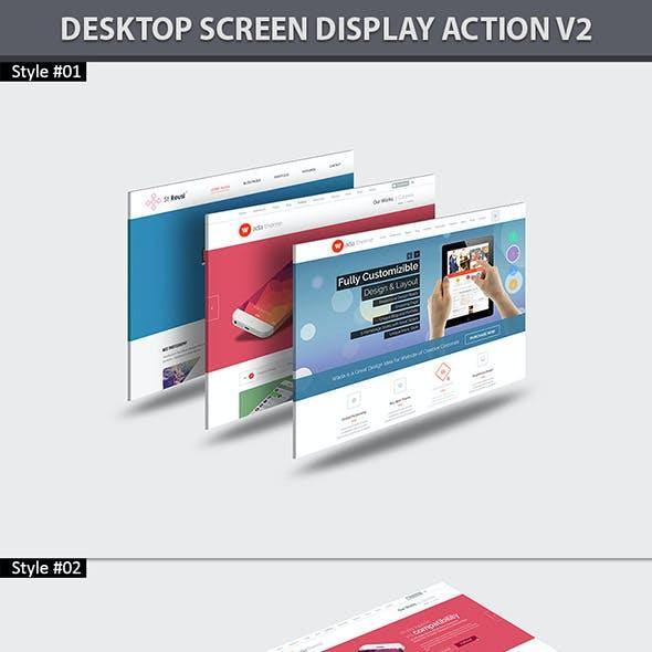 Desktop Screen Display Action V2