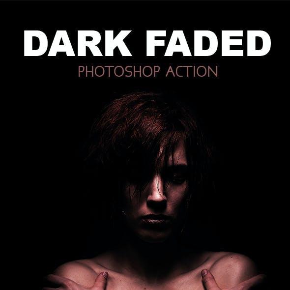 Dark Faded - Photoshop Action #76