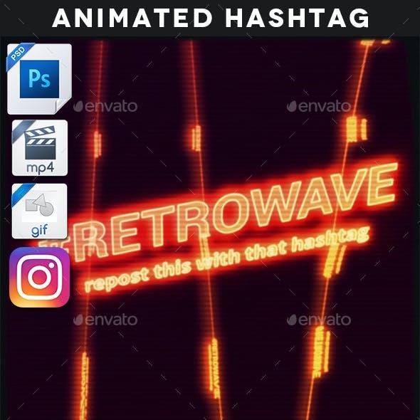 Animated Retrowave Hashtag Template