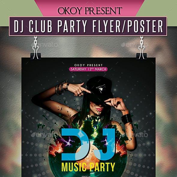 Dj Club Party Flyer / Poster