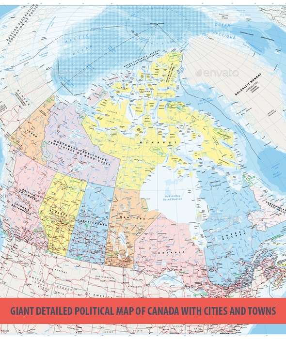 Giant Detailed Political Map of Canada with Cities and Towns - Travel Conceptual