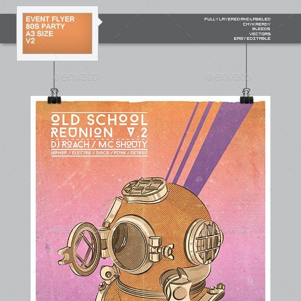 Flyer - Poster: Old School Reunion v2