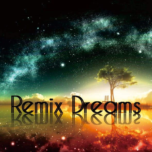 Remix Dreams