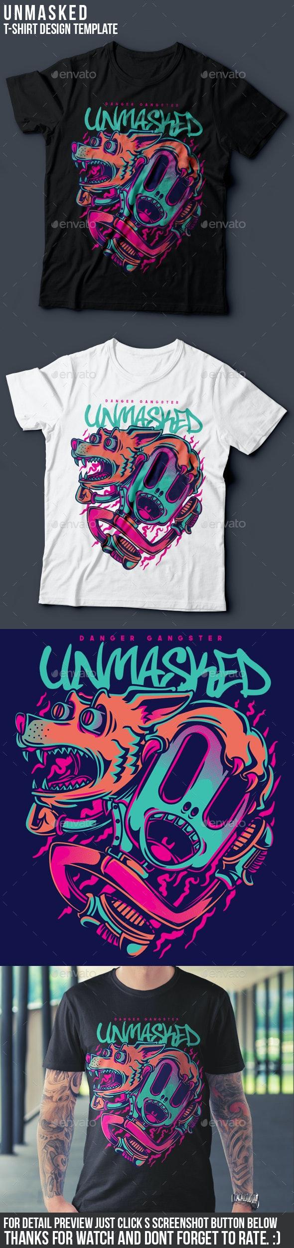Unmasked T-Shirt Design - Funny Designs
