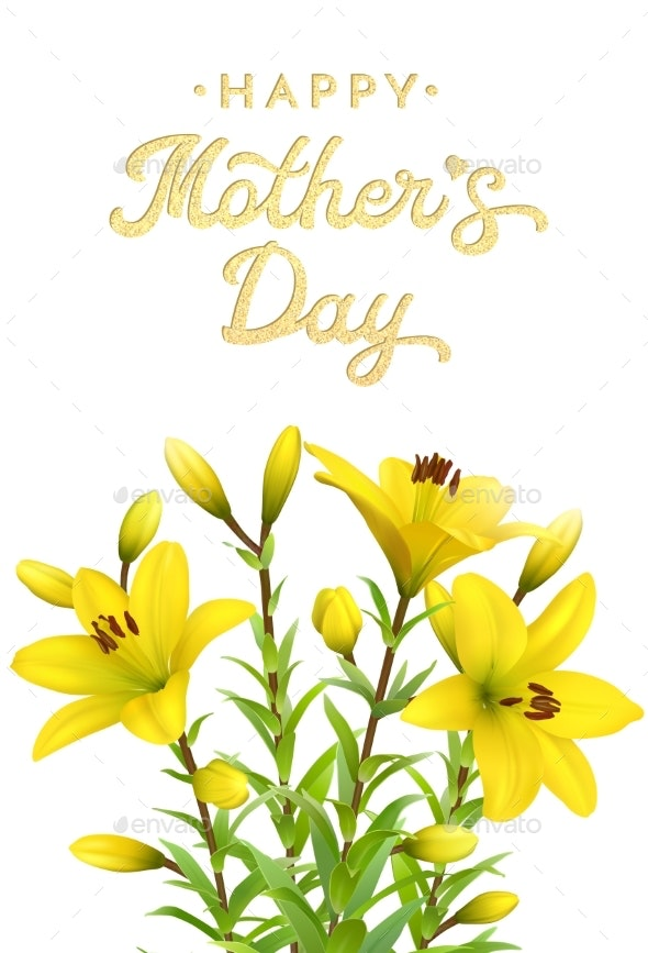 Mothers Day Greeting Card with Yellow Lilies - Flowers & Plants Nature