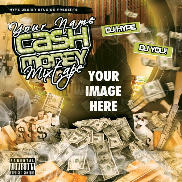 Cash Money Mixtape or Flyer Template