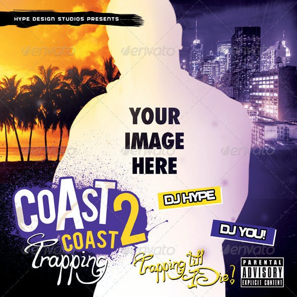 Coast 2 Coast Mixtape or Flyer Template