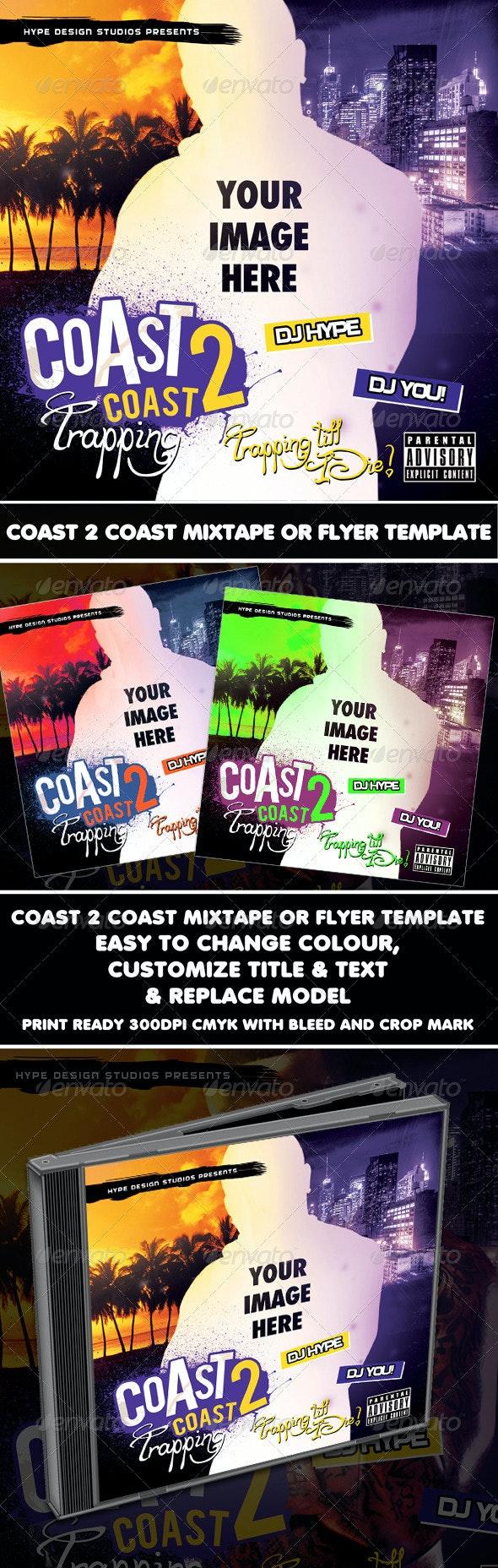 Coast 2 Coast Mixtape or Flyer Template - CD & DVD Artwork Print Templates