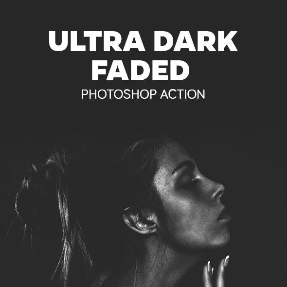 Ultra Dark Faded Photoshop Action