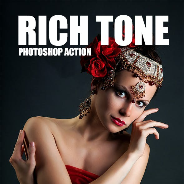 Rich Tone - Photoshop Action