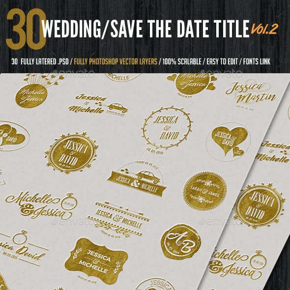 Wedding/Save the Date Titles/Typography Vol2