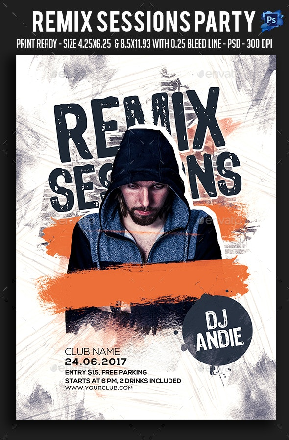 Remix Sessions Party Flyer - Clubs & Parties Events