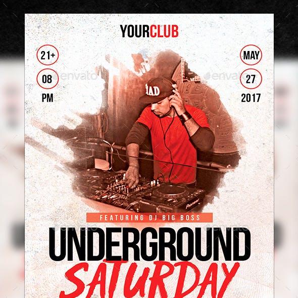 Underground Saturday Flyer