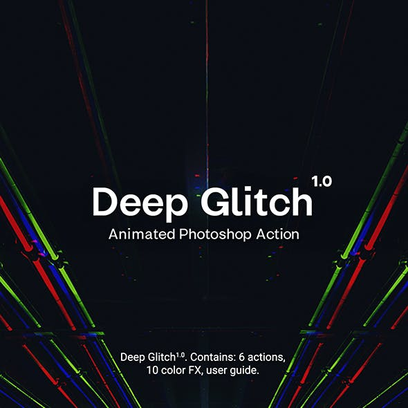 Deep Glitch - Animated Photoshop Action
