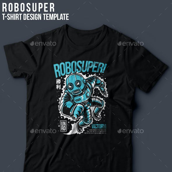 Robosuper T-Shirt Design