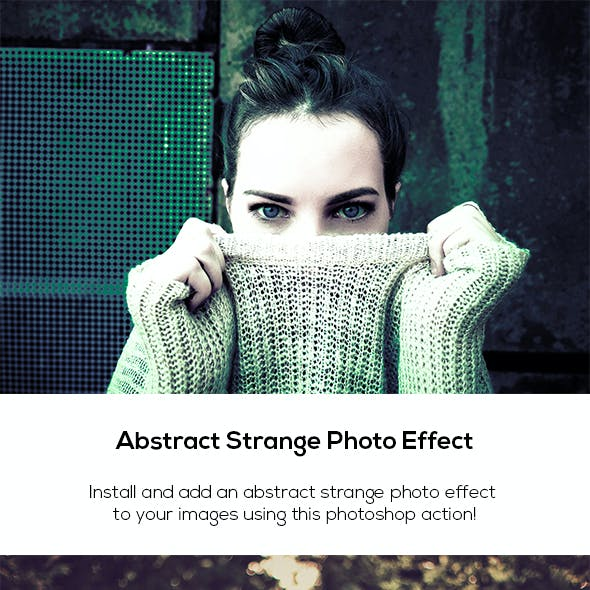 Abstract Strange Photo Effect
