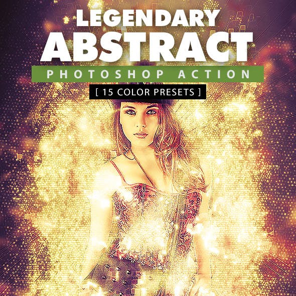 Legendary Abstract Photoshop Action