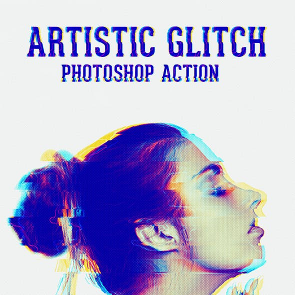 Artistic Glitch Photoshop Action