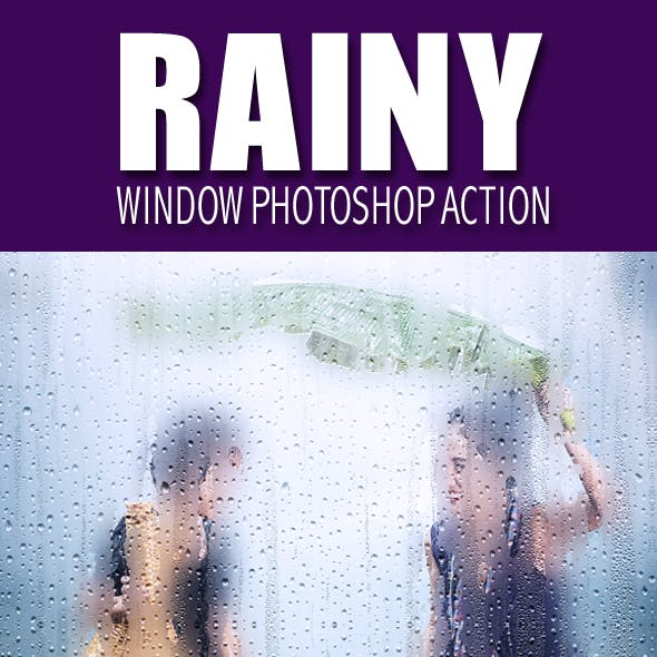 Rainy Window Photoshop Action