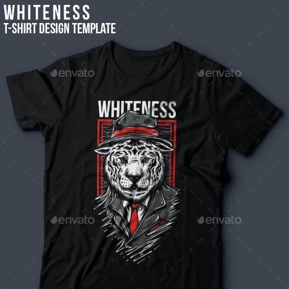 Whiteness T-Shirt Design
