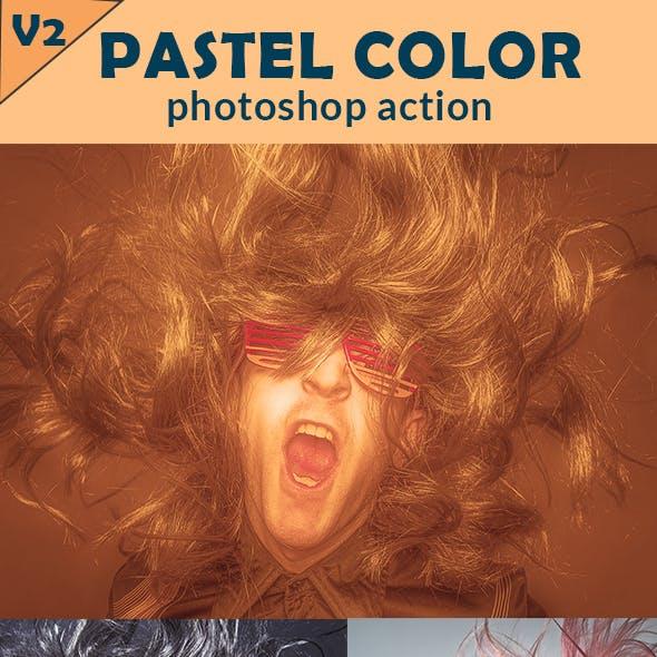 Pastel Color - Photoshop Action Version 02