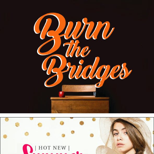 Burn the Bridges Script