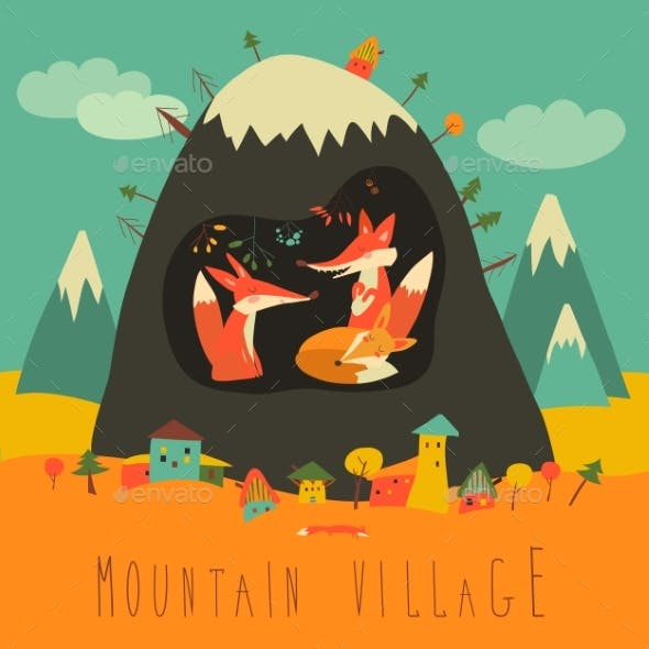 Village By the Mountain with Foxes Inside