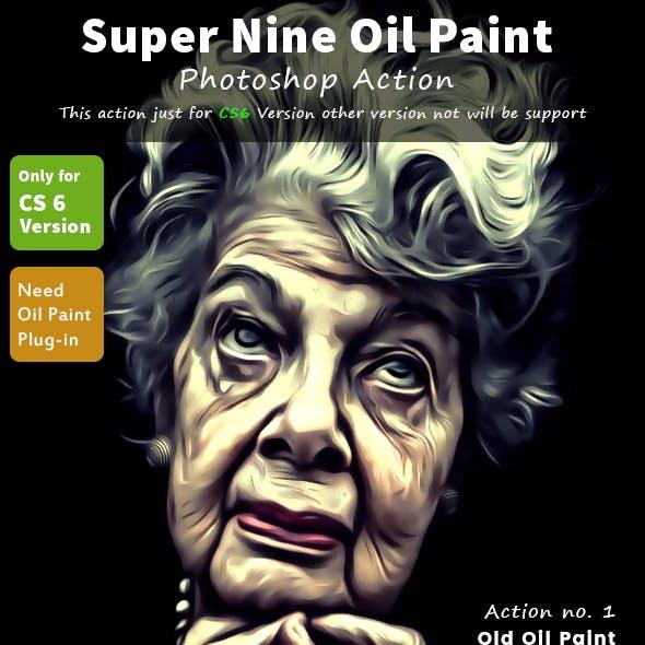 Super Nine Oil Paint Action