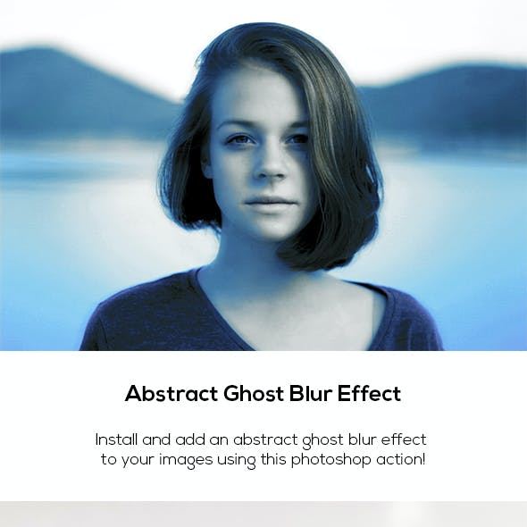 Abstract Ghost Blur Effect