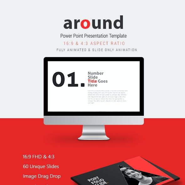 Around Power Point Presentation