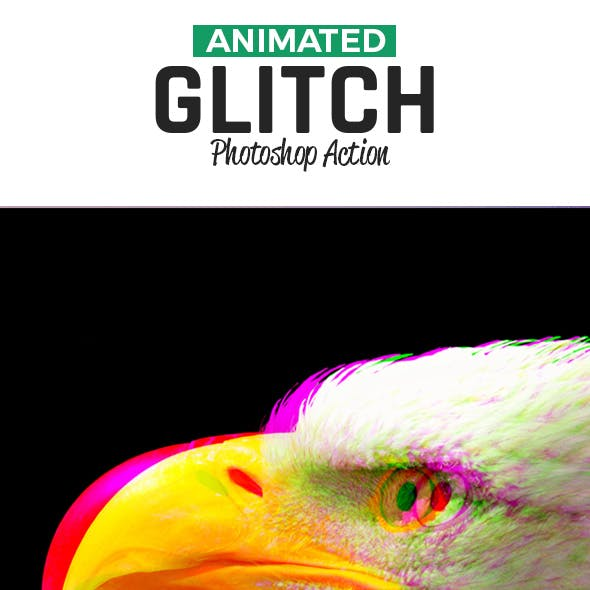Glitch Animated Action