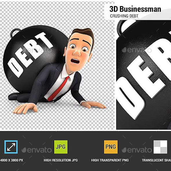 3D Businessman Crushing Debt